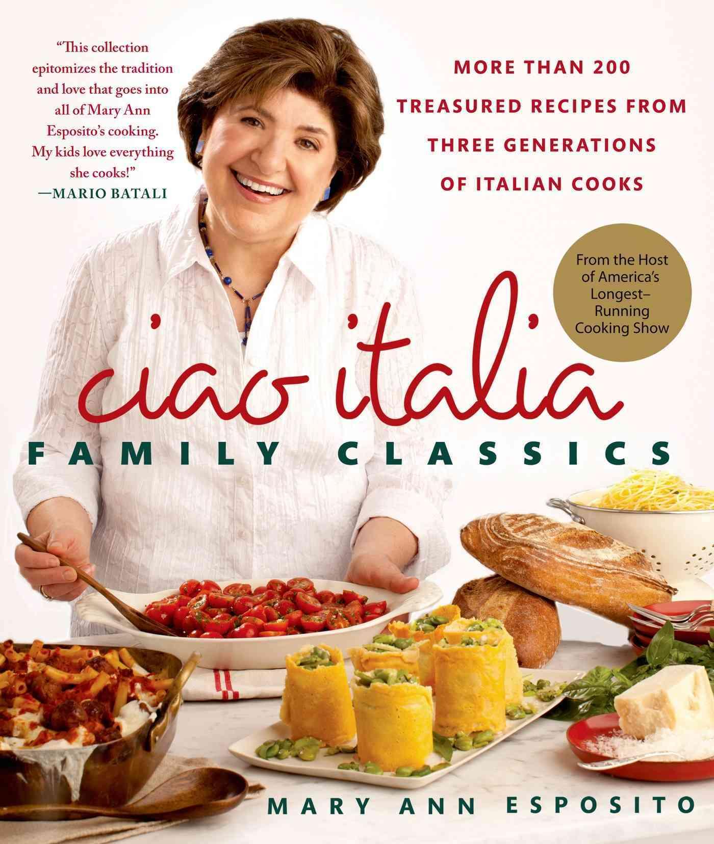 Ciao Italia Family Classics By Esposito, Mary Ann
