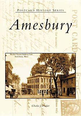 Amesbury By Pouliot, Charles J.