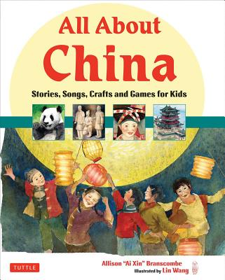 All About China By Branscombe, Allison/ Wang, Lin (ILT)